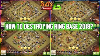 Clash of Clans⭐ 👉GUIDE TO SKILL 2018 DESTROYING 3-STAR TH11 RING BASE IN WAR⭐STYLE BOWIPE AND HOG !