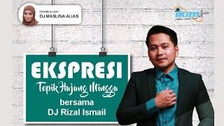TOPIK HUJUNG MINGGU @IKIMfm |  Ustaz Ariffin Rahim  HIJJAZ | DJ Rizal Ismail IKIMfm