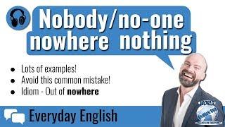 English Grammar - Nothing Nobody Nowhere (Part 3!)