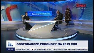 Rozmowy niedokończone: Gospodarcze prognozy na 2019 rok