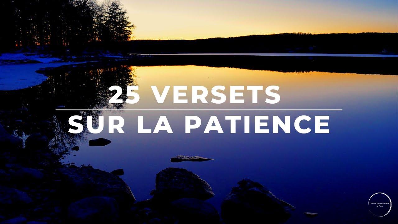 25 VERSETS SUR LA PATIENCE