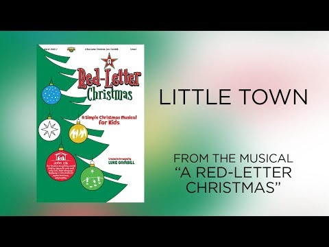 Little Town Lyric   A RedLetter Christmas A Simple Christmas Musical for Kids