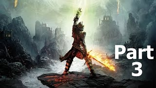 Dragon Age Inquistion Gameplay Walkthrough Part 3- The Inquisition (XBOX ONE Gameplay)