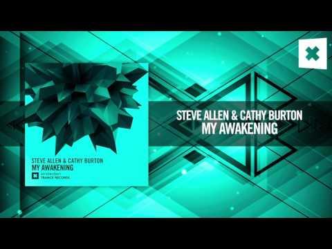 Steve Allen & Cathy Burton - My Awakening (Amsterdam Trance)