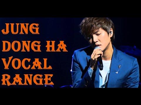 Jung Dong Ha 정동하 Vocal Range (F#2-A5-C#6)