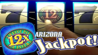 12 Times Pay HIGH LIMIT SLOTS | Arizona Jackpot!! High Limit PLAY | Slot Traveler
