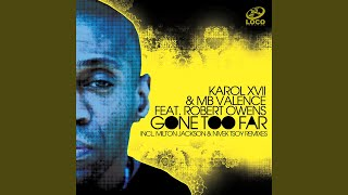Gone Too Far (Nivek Tsoy Remix) (feat. Robert Owens)