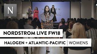 Halogen x Atlantic-Pacific | Nordstrom Live Fall 2018