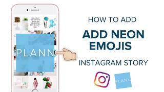 كيفية إنشاء النيون Emojis Instagram القصة