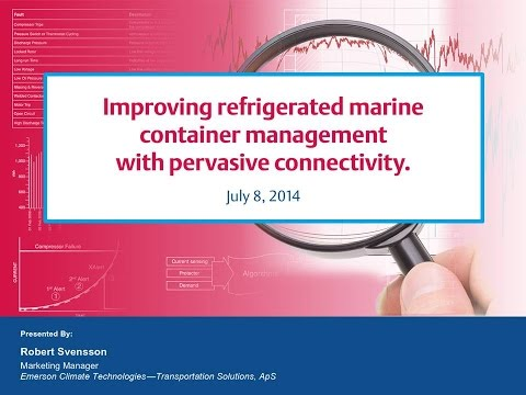 Webinar 8: Improve Refrigerated Marine Container Management with Pervasive Connectivity