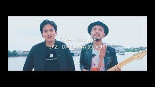 Download lagu Jaz - Dari Mata | Genan feat. Jeje (Cover)