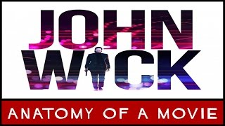 John Wick (Keanu Reeves) | Anatomy of a Movie
