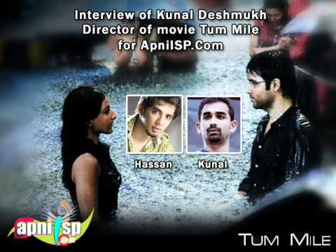 of Kunal Deshmukh about Tum Mile