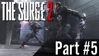 Let's Play - The Surge 2 - Part #5