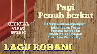 LAGU ROHANI BERKAT DI PAGI HARI - RUDY LOHO - OFFICIAL VIDEO MUSIC