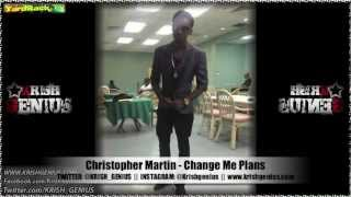 Christopher Martin - Change Me Plans [Soul Reggae Riddim] Jan 2013