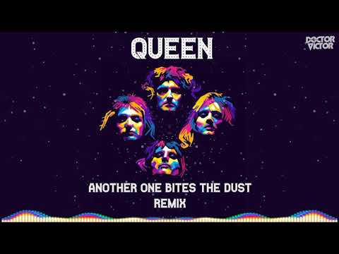 Queen - Another One Bites The Dust (Doctor Victor Remix)