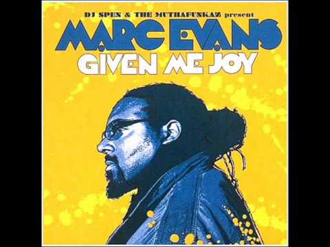Dj Spen & The Muthafunkaz ft. Marc Evans- Given me joy