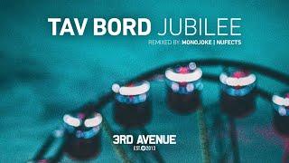 Tav Bord - Jubilee (Monojoke Remix) [3rd Avenue]