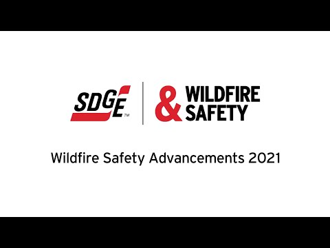 2021 Wildfire Safety Advancements