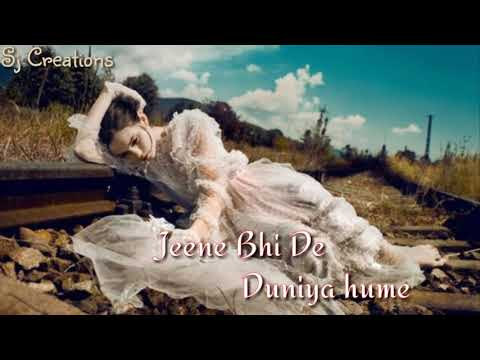 jeene-bhi-de-duniya-hume-female-version---whatsapp-status--sj-creations.