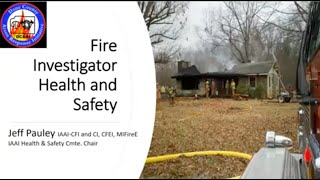S#15 DCARI Fire Investigator Health and Safety