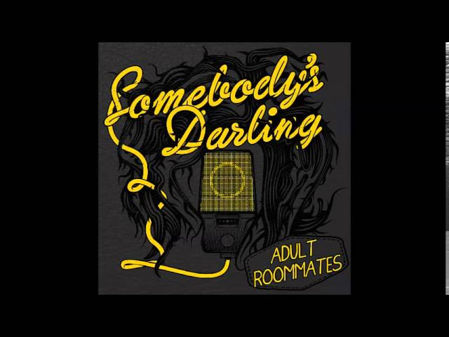 Somebody's  Darling - Generator