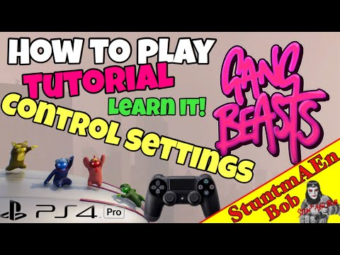 CONTROL SETTINGS PRESENTATION - Let's play GANG BEASTS on PS4 - Part #003 how to play / how to fight