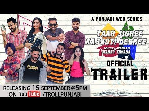 Yaar Jigree Kasooti Degree (Official Trailer) | Punjabi Web Series | Releasing 15th September @ 5 PM
