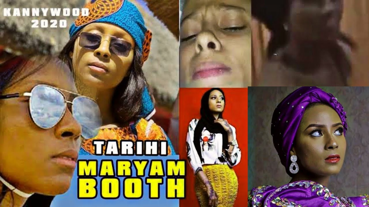Download TARIHIN MARYAM BOOTH TSINDIR TSIRARA | Labaran Kannywood
