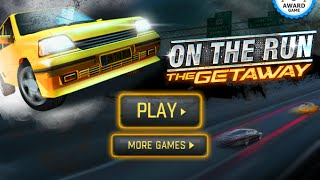 On The Run The Getaway Car Racing Games- games for kids