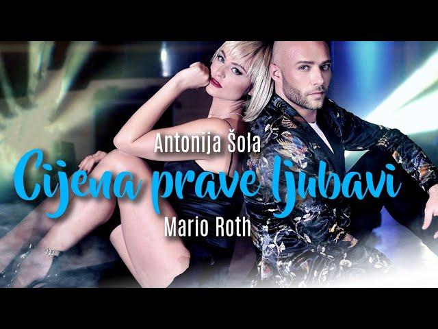 Antonija Šola & Mario Roth - Cijena prave ljubavi (Official video 2020)