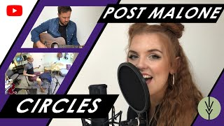 Circles - POST MALONE (Ivy Grove Cover) Feat. Meg Birch, Nick J Smith & Jonathan Wills
