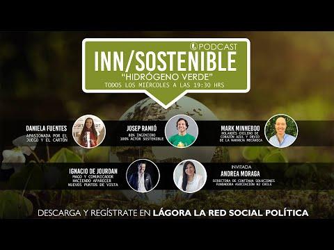 PODCAST INN-SOSTENIBLE - Hidrógeno Verde con Andrea Moraga