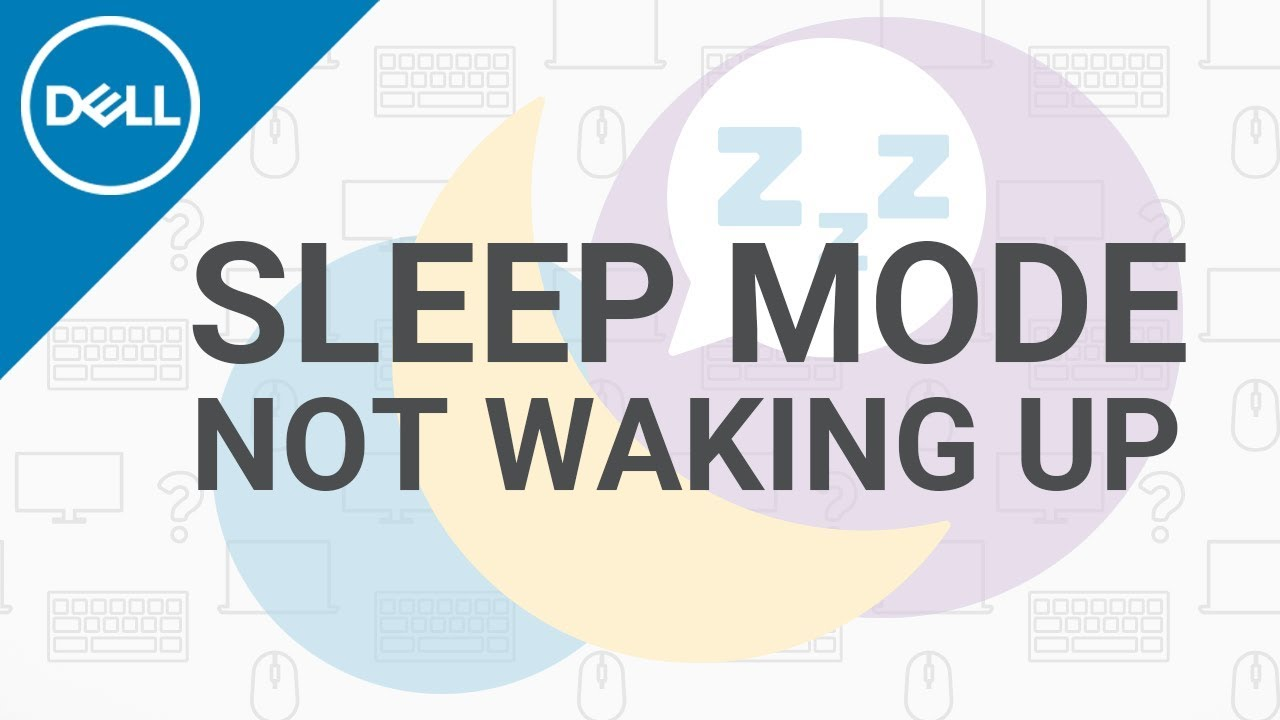 Sleep Mode Won't Wake Up Windows 10 (Official Dell Tech Support)