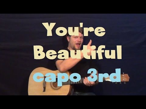 You\'re Beautiful (James Blunt) Easy Strum Guitar Lesson Capo 3rd ...