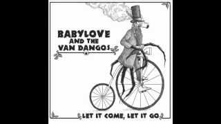 Babylove & the van Dangos 08 - Crazy Horse