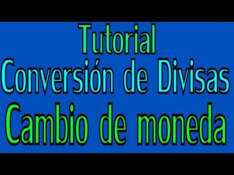 tutorial-como-convertir-una-moneda-en-otro-tipo-de-moneda-(conversión-de-divisas)