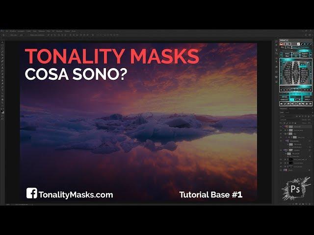 Cosa Sono Le Tonality Masks? - Tonality Masks