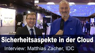 Diskussion um die Sicherheit in der Cloud – Matthias Zacher – IDC Hybrid Cloud Summit 2016