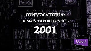 Convocatoria: sus discos favoritos del 2001