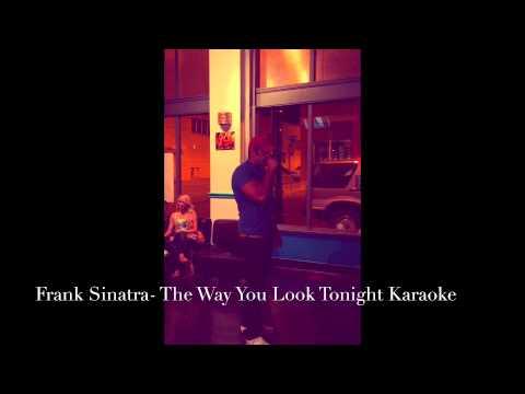Frank Sinatra - The Way You Look Tonight Karaoke - YouTube