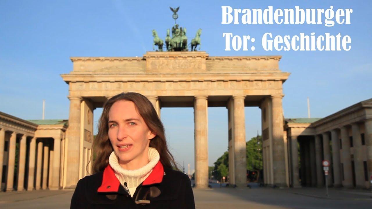 Brandenburger Tor Geschichte Youtube