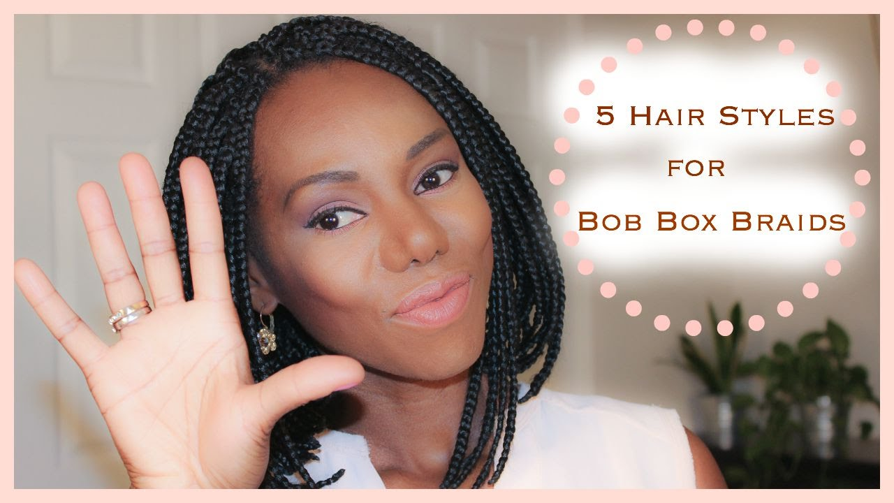 5 HAIR STYLES FOR BOB BOX BRAIDS - YouTube