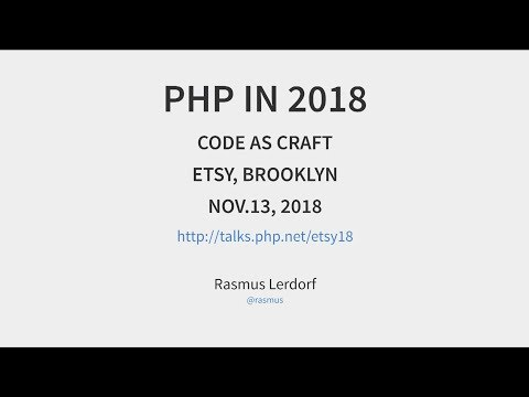 Code As Craft With Rasmus Lerdorf | Nov 13th, 2018