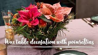 DIY: Wax table decoration with poinsettias