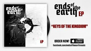 Ends of the Earth - Keys of the Kingdom