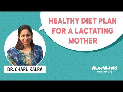 Diet Plan For Lactating Mother | Parenting Tip | AwwWorld