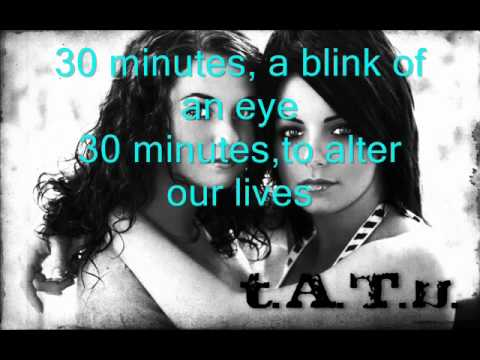 ┼ tATu - 30minutes (Lyrics) ┼