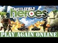 Battlefield Heroes - How To Play Online Again